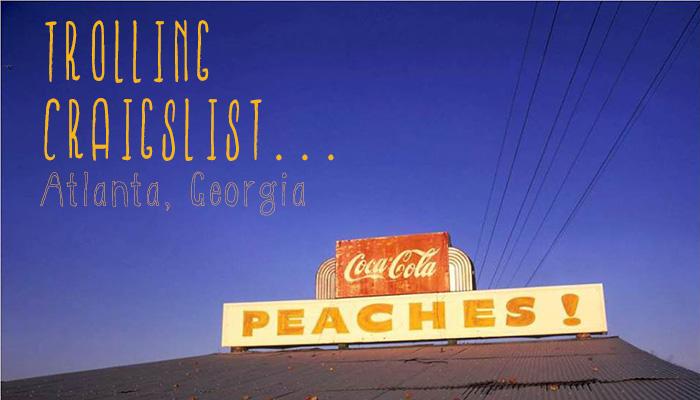 Trolling Craigslist Atlanta