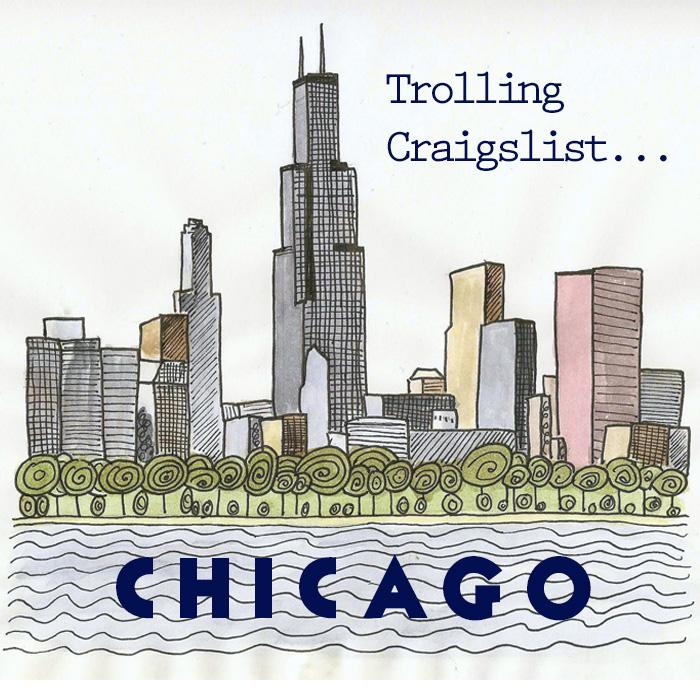 Trolling Craigslist Chicago IL