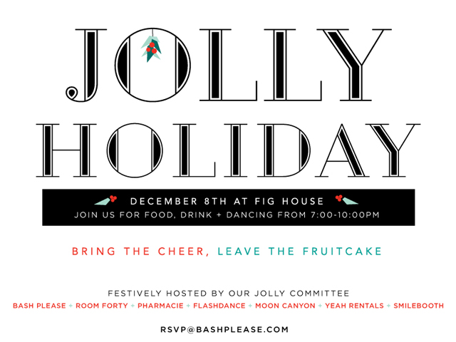 bash, please jolly holiday
