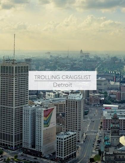 Trolling Craigslist Detroit