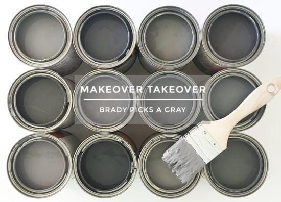Brady Picks Out A Grey_Best Grey Paints_Header 1