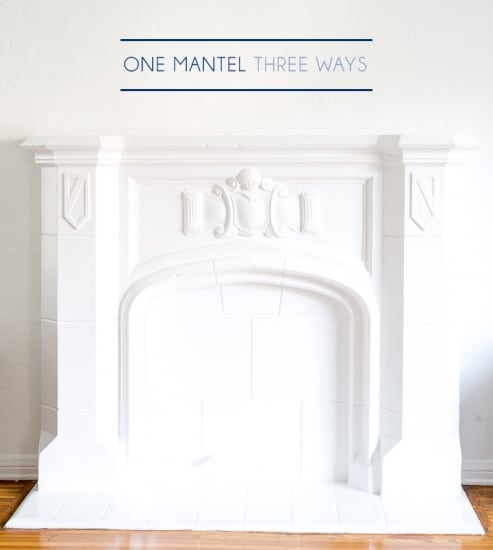 Emily_Henderson_One_Mantel_Three_Ways