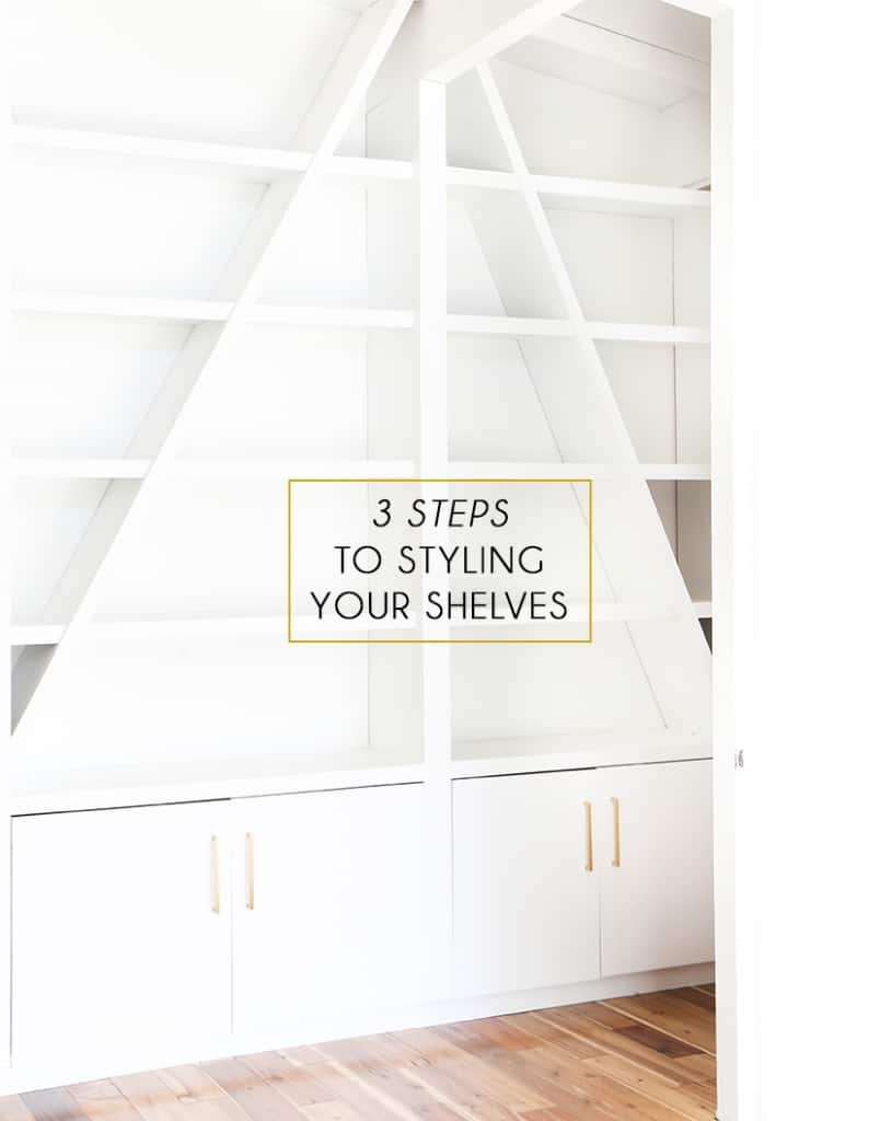 Emily Henderson 3 Steps To Styling Your Shelves