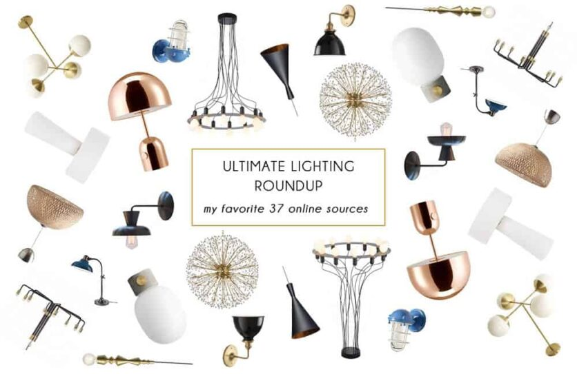 ultimate lighting roundup_online resources_emily henderson_favorite_recommended_affordable lighting_header