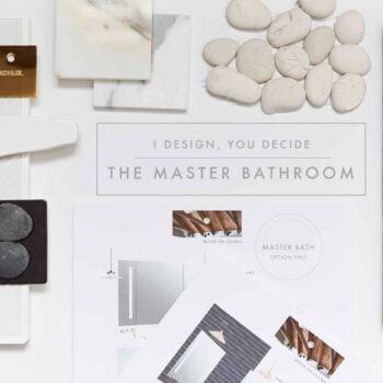 Emily Henderson I Design You Decide Master Bathroom Plans