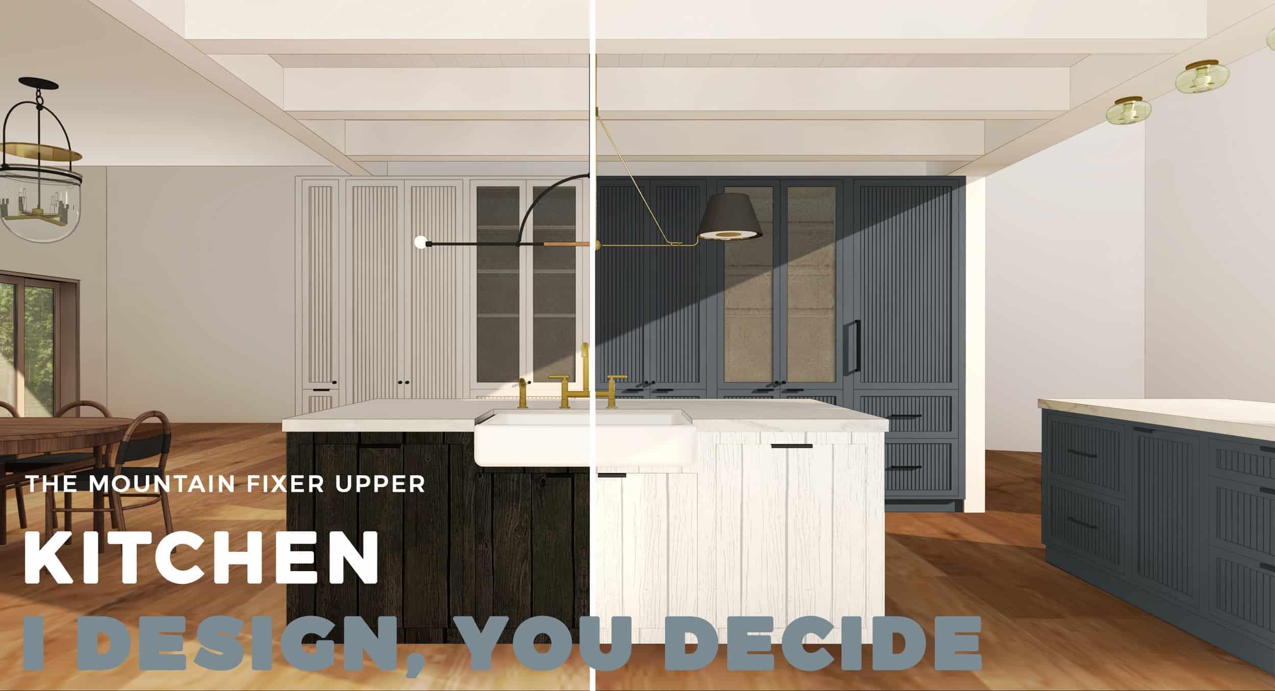 Emily Henderson Mountain Fixer Upper I Design You Decide Kitchen Sidebyside Header 01