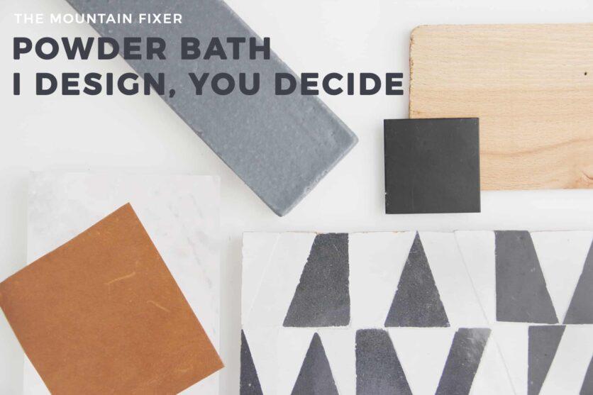Emily Henderson Mountain Fixer I Design You Decide Powder Bath Opener Materials With Copy