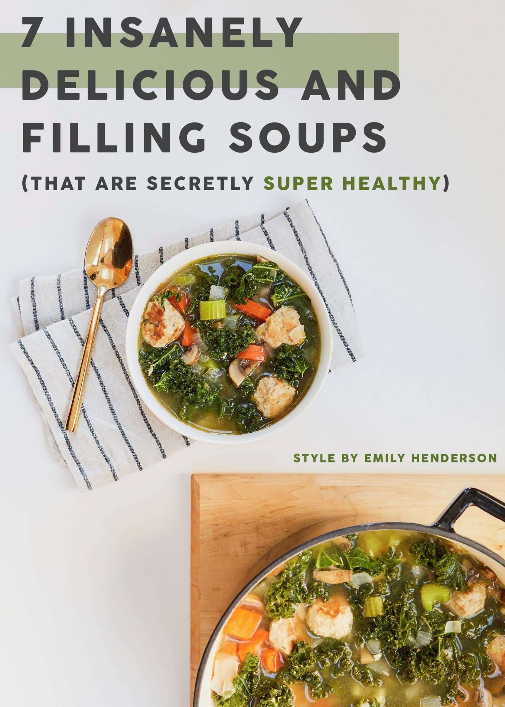 Emily Henderson Delicious And Healthy Soup Pinterest