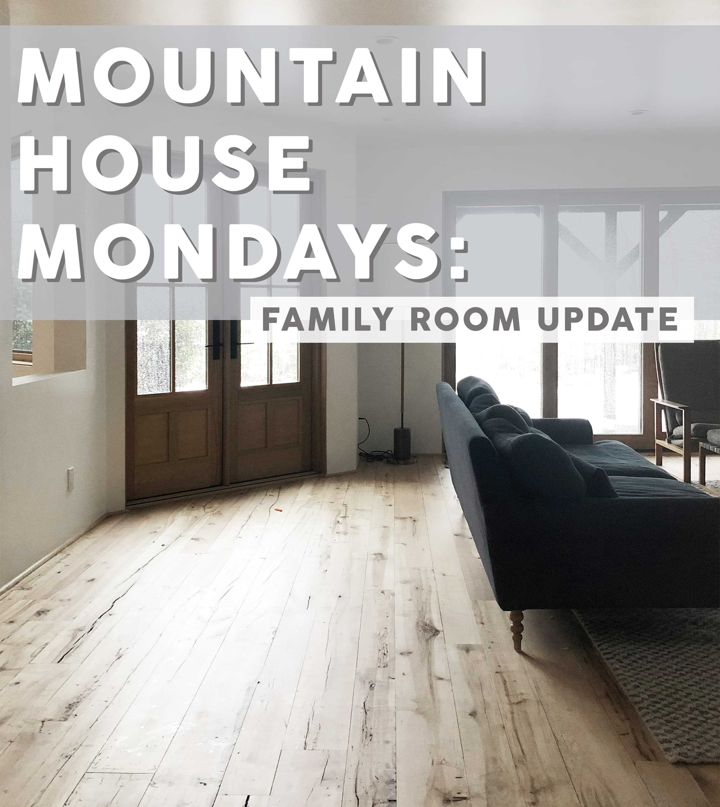 Emily Henderson Mountain House Family Room Update Opener