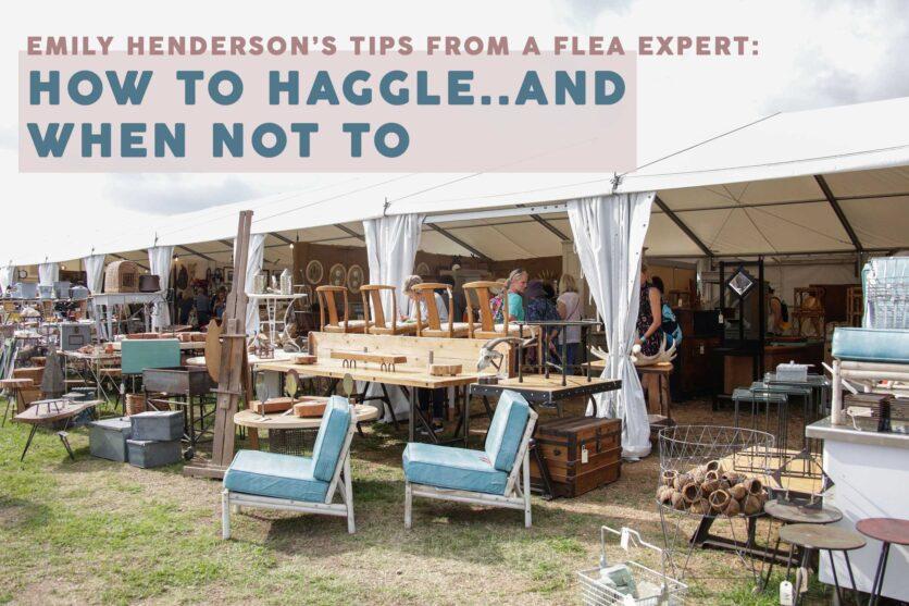 Emily Henderson Flea Market To Haggle Or Not Opener