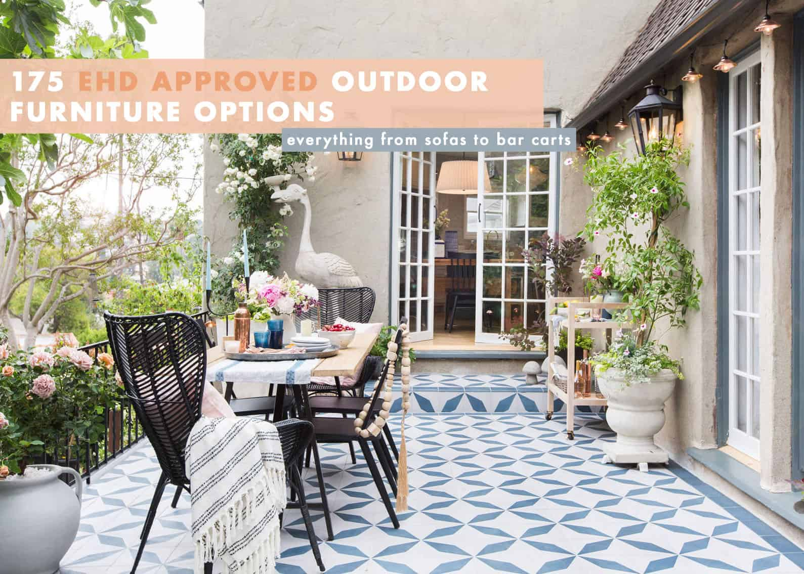 The Complete Ehd Outdoor Furniture Roundup For Every Budget For Any Size Space Emily Henderson