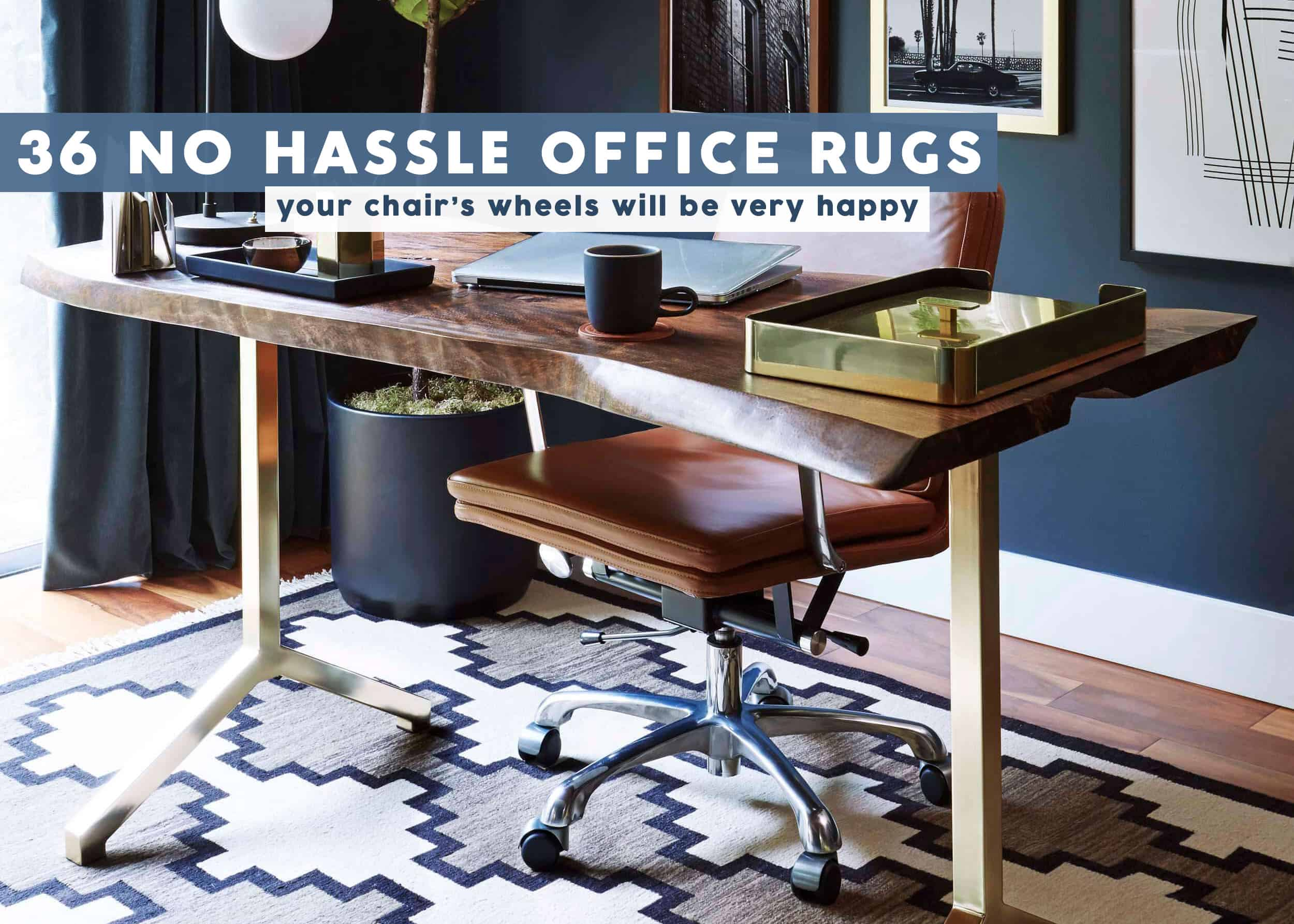 Picture of: Office Rugs You Can Roll Your Chair Over Emily Henderson