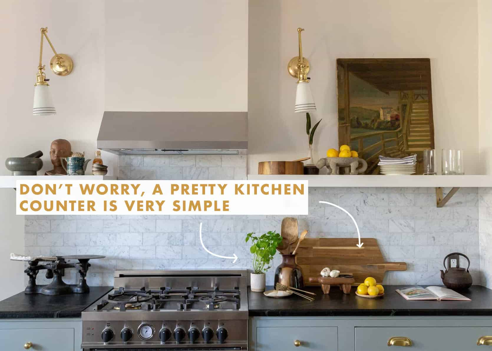 """What To Put On Your Kitchen Counter"""""""" (Try These 8 Easy Styling Hacks)"""