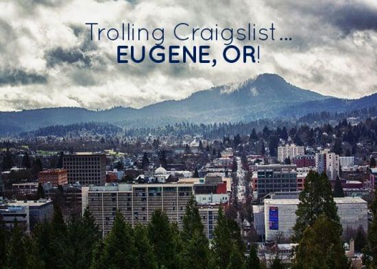 Trolling CL Eugene Or