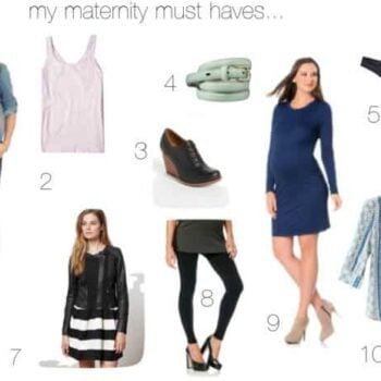 my maternity must haves