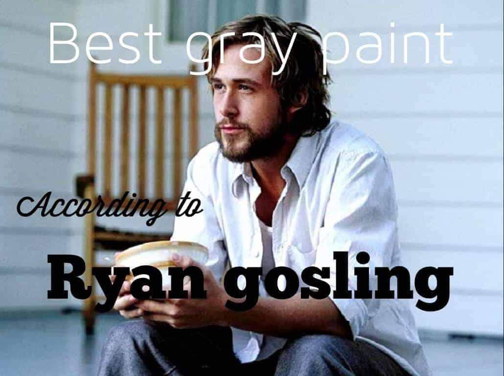 ryan gosling gray paint